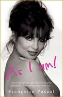 As I Am, the book by Francoise Pascal